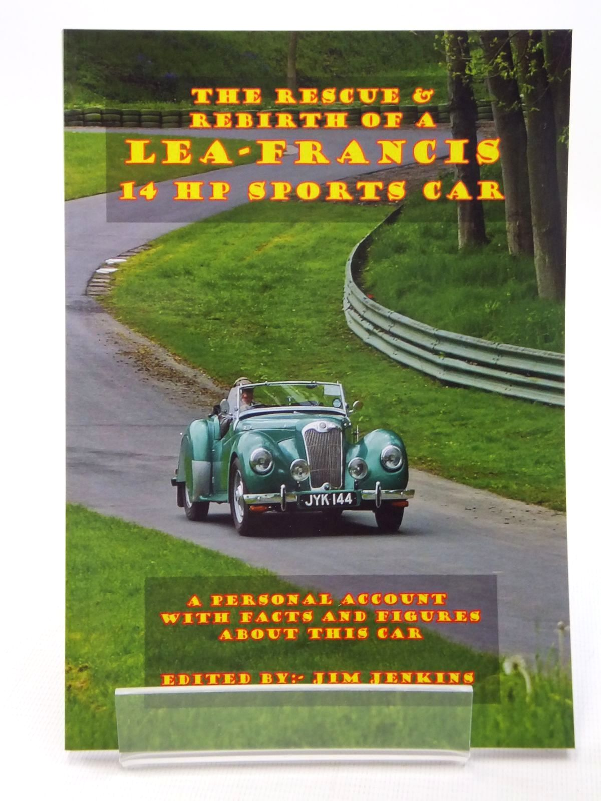 Photo of THE RESCUE & REBIRTH OF A LEA-FRANCIS 14 HP SPORTS CAR written by Jenkins, Jim published by Jim Jenkins (STOCK CODE: 1609572)  for sale by Stella & Rose's Books