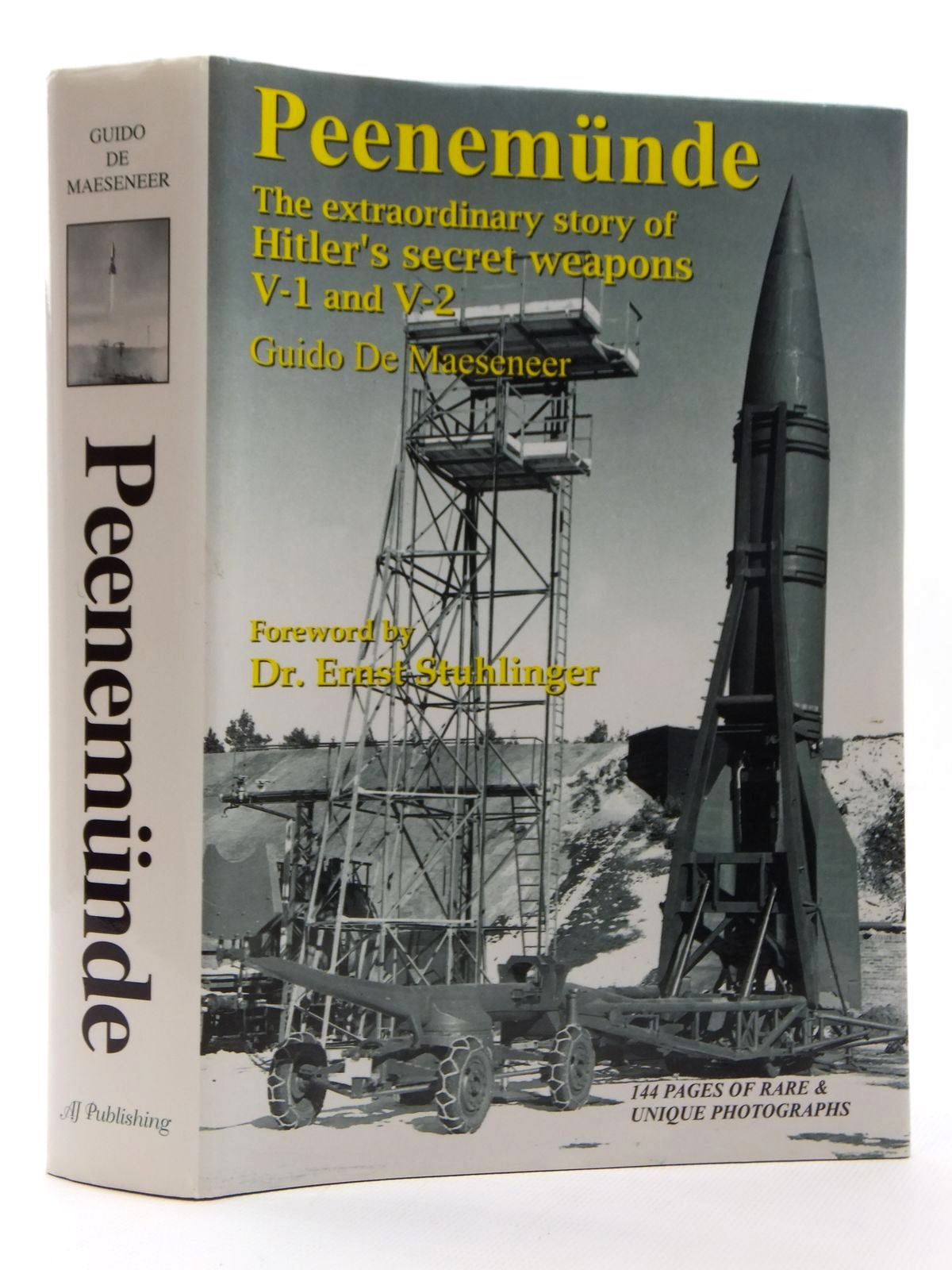 Photo of PEENEMUNDE THE EXTRAORDINARY STORY OF HITLER'S SECRET WEAPONS V-1 AND V-2 written by De Maeseneer, Guido published by Aj Publishing Company (STOCK CODE: 1609612)  for sale by Stella & Rose's Books