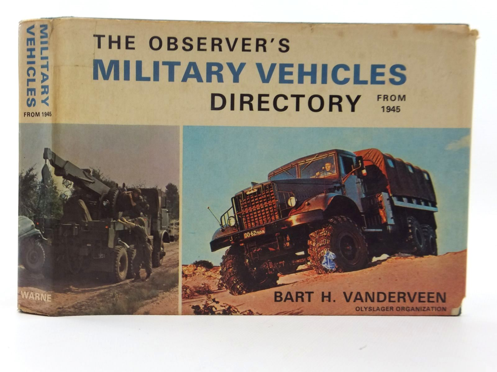 Photo of THE OBSERVER'S MILITARY VEHICLES DIRECTORY FROM 1945 written by Vanderveen, Bart H. published by Frederick Warne & Co Ltd. (STOCK CODE: 1609616)  for sale by Stella & Rose's Books