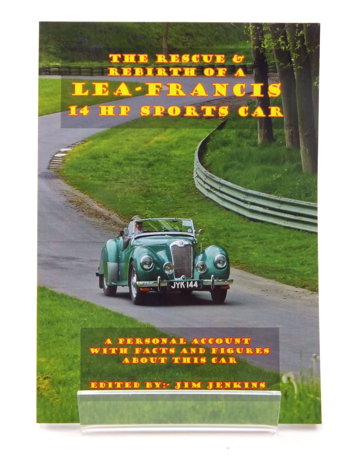 Photo of THE RESCUE & REBIRTH OF A LEA-FRANCIS 14 HP SPORTS CAR written by Jenkins, Jim published by Jim Jenkins (STOCK CODE: 1609683)  for sale by Stella & Rose's Books