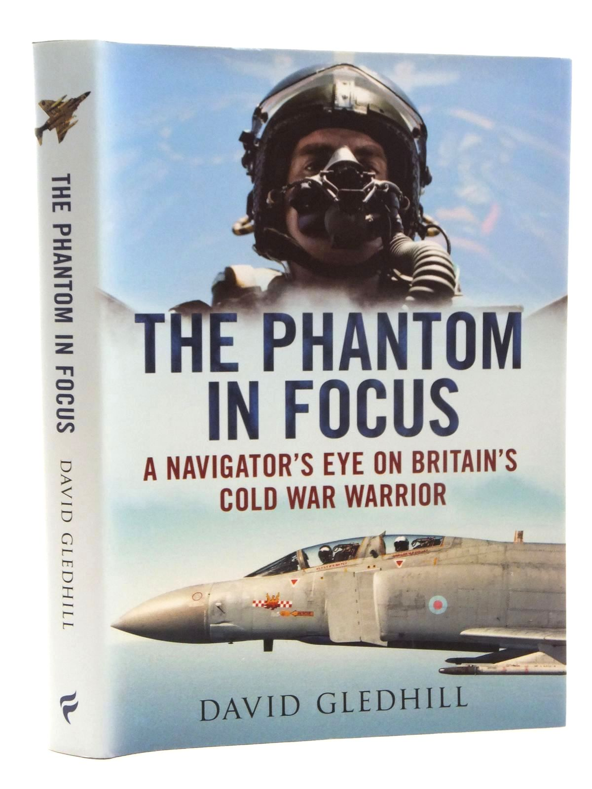 Photo of THE PHANTOM IN FOCUS written by Gledhill, David published by Fonthill (STOCK CODE: 1609706)  for sale by Stella & Rose's Books