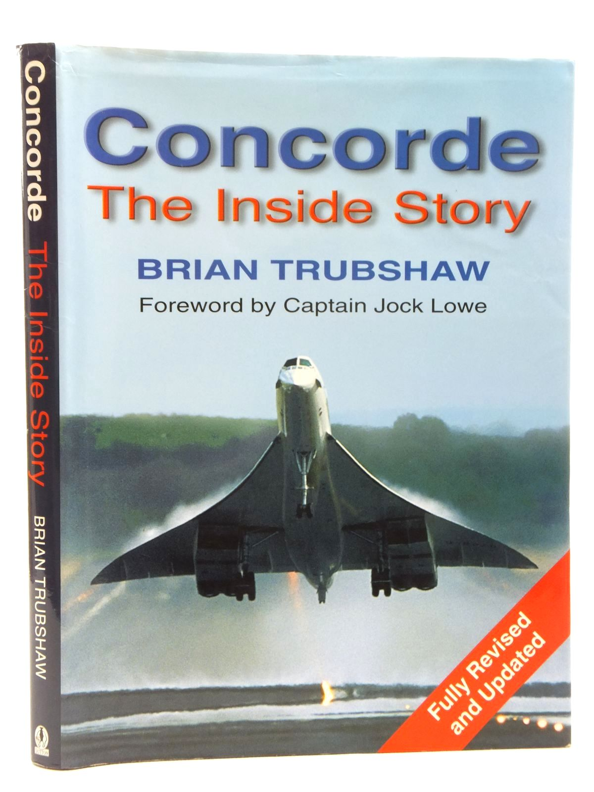 Photo of CONCORDE THE INSIDE STORY written by Trubshaw, Brian<br />Lowe, Jock published by Sutton Publishing (STOCK CODE: 1609707)  for sale by Stella & Rose's Books