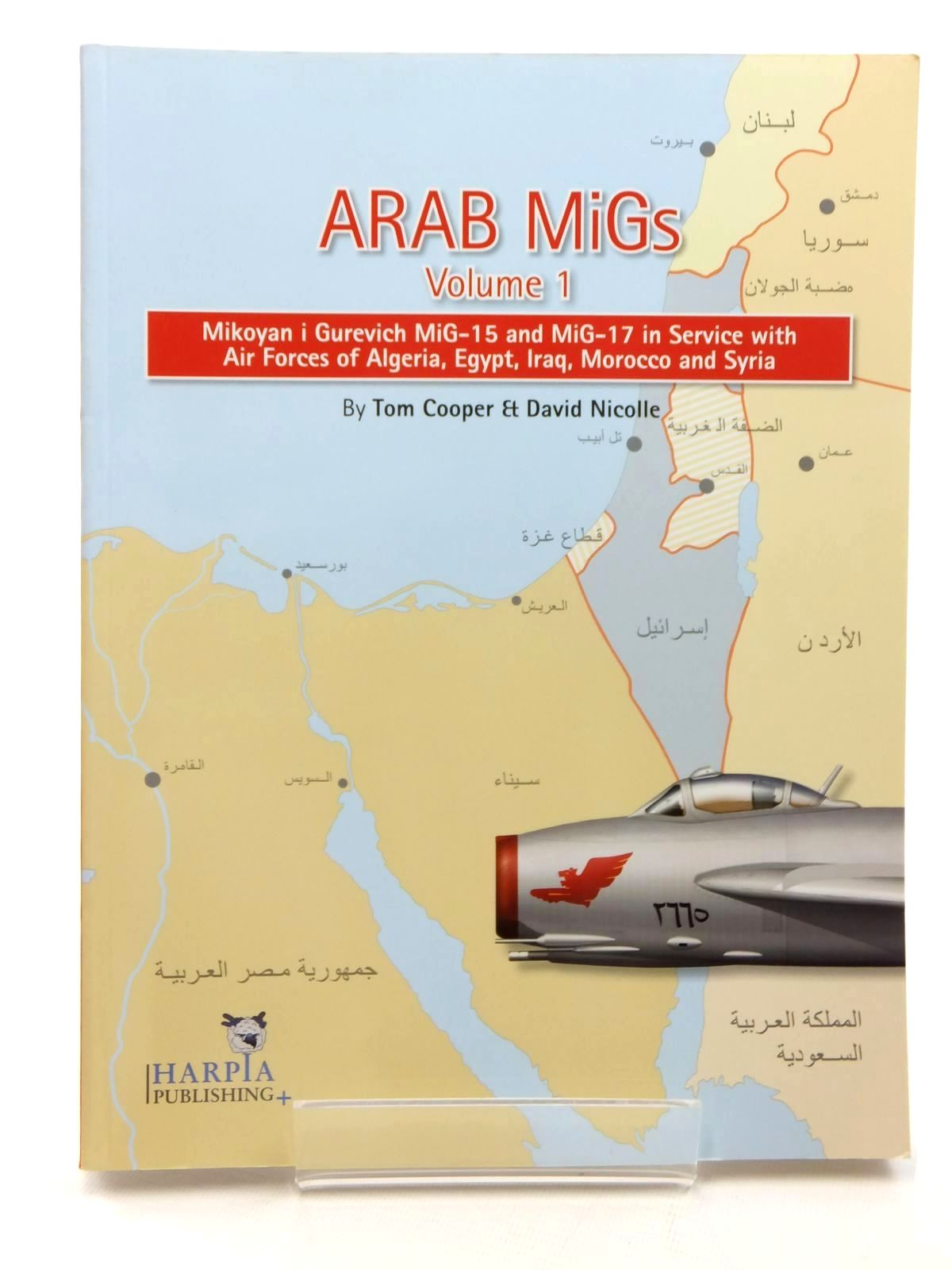 Photo of ARAB MIGS VOLUME 1 written by Cooper, Tom<br />Nicolle, David published by Harpia Publishing (STOCK CODE: 1609737)  for sale by Stella & Rose's Books