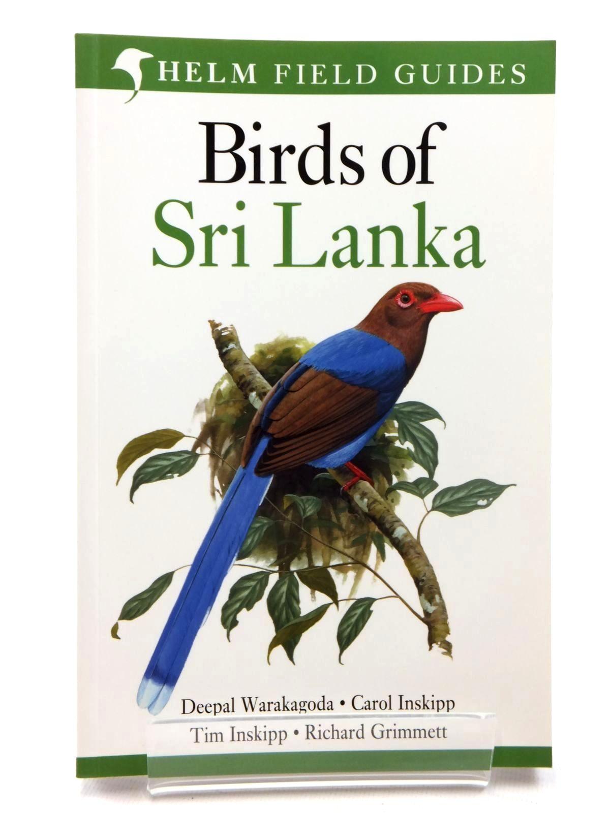 Photo of BIRDS OF SRI LANKA written by Warakagoda, Deepal<br />Inskipp, Carol<br />Inskipp, Tim<br />Grimmett, Richard published by Christopher Helm (STOCK CODE: 1609790)  for sale by Stella & Rose's Books