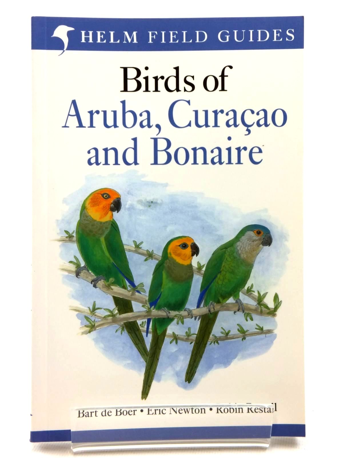 Photo of BIRDS OF ARUBA, CURACAO AND BONAIRE written by De Boer, Bart<br />Newton, Eric<br />Restall, Robin published by Christopher Helm (STOCK CODE: 1609791)  for sale by Stella & Rose's Books