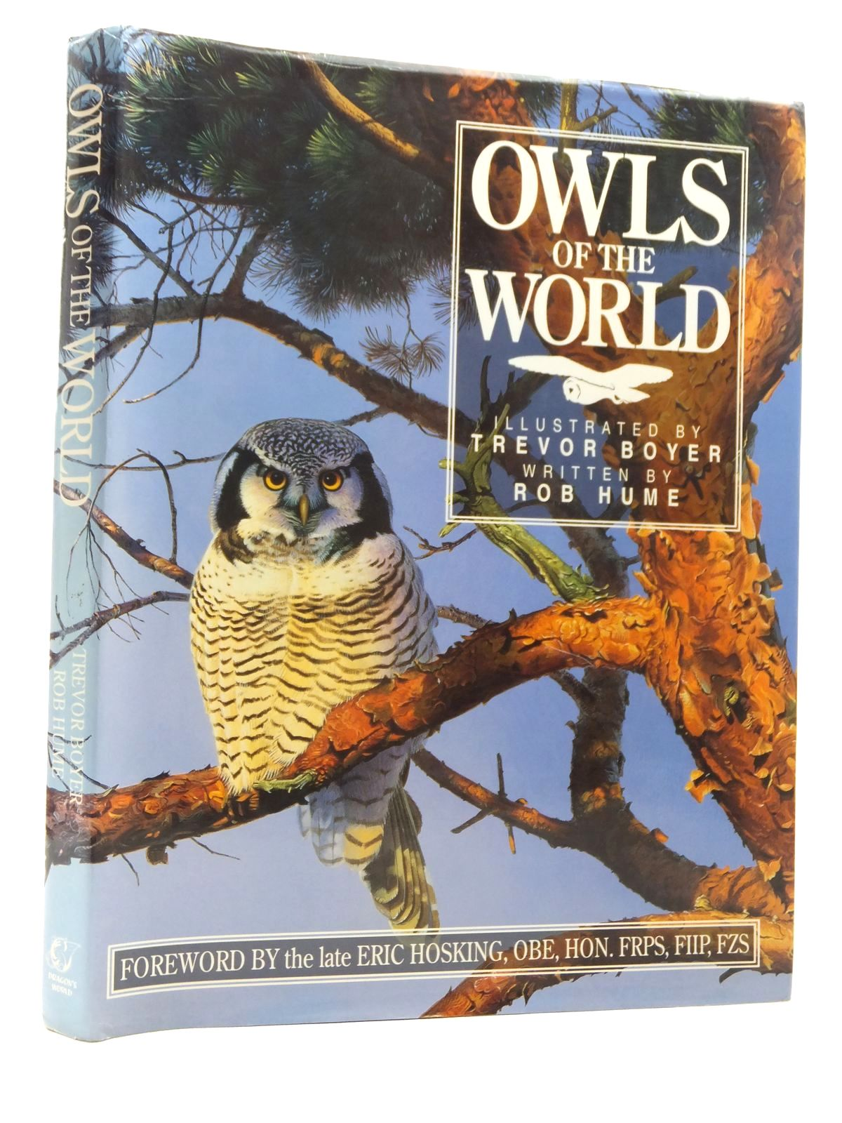 15.00 Photo of OWLS OF THE WORLD written by Hume, Rob illustrated by Boyer,  Trevor