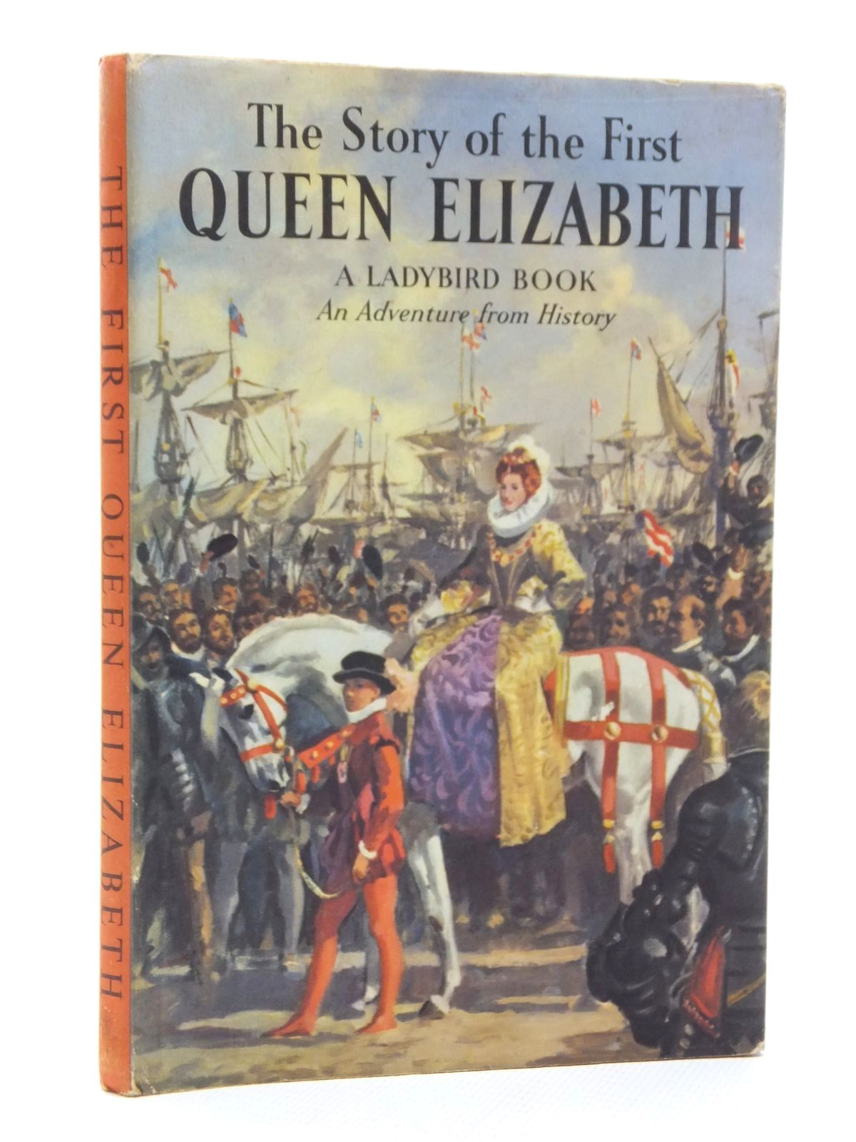 Photo of THE STORY OF THE FIRST QUEEN ELIZABETH written by Peach, L. Du Garde illustrated by Kenney, John published by Wills & Hepworth Ltd. (STOCK CODE: 1609839)  for sale by Stella & Rose's Books