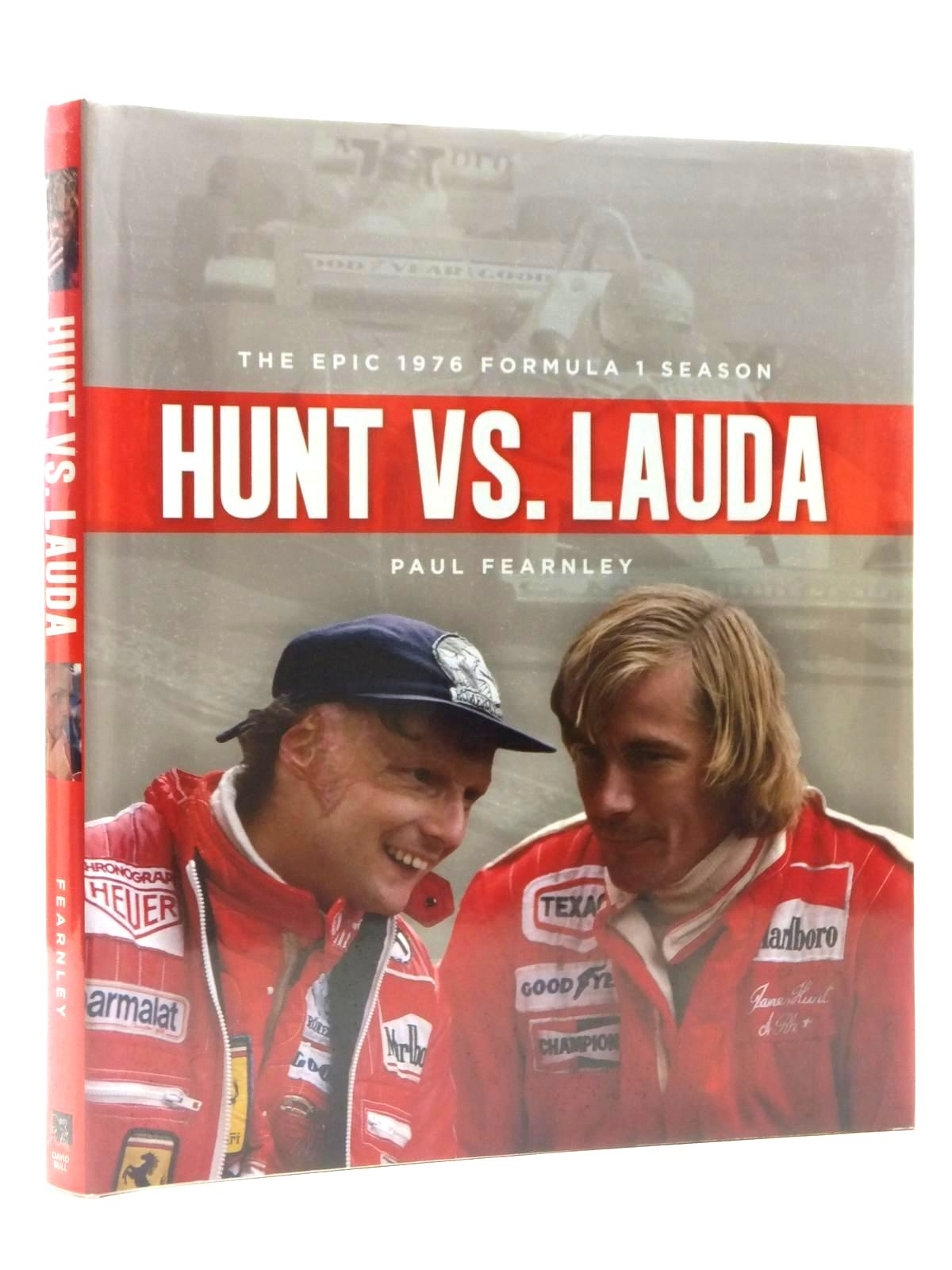 Photo of HUNT VS. LAUDA THE EPIC 1976 FORMULA 1 SEASON written by Fearnley, Paul published by David Bull Publishing (STOCK CODE: 1609854)  for sale by Stella & Rose's Books