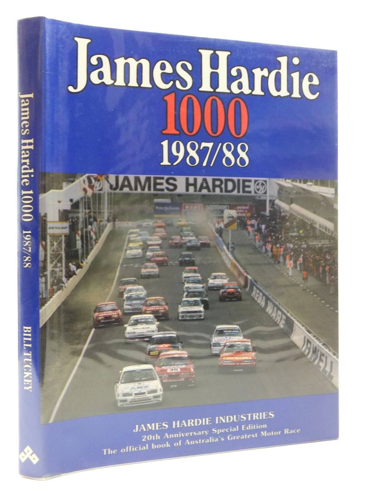 Photo of JAMES HARDIE 1000 THE GREAT RACE 1987 / 88 written by Tuckey, Bill published by Berghouse Floyd Tuckey Publishing Group (STOCK CODE: 1609863)  for sale by Stella & Rose's Books