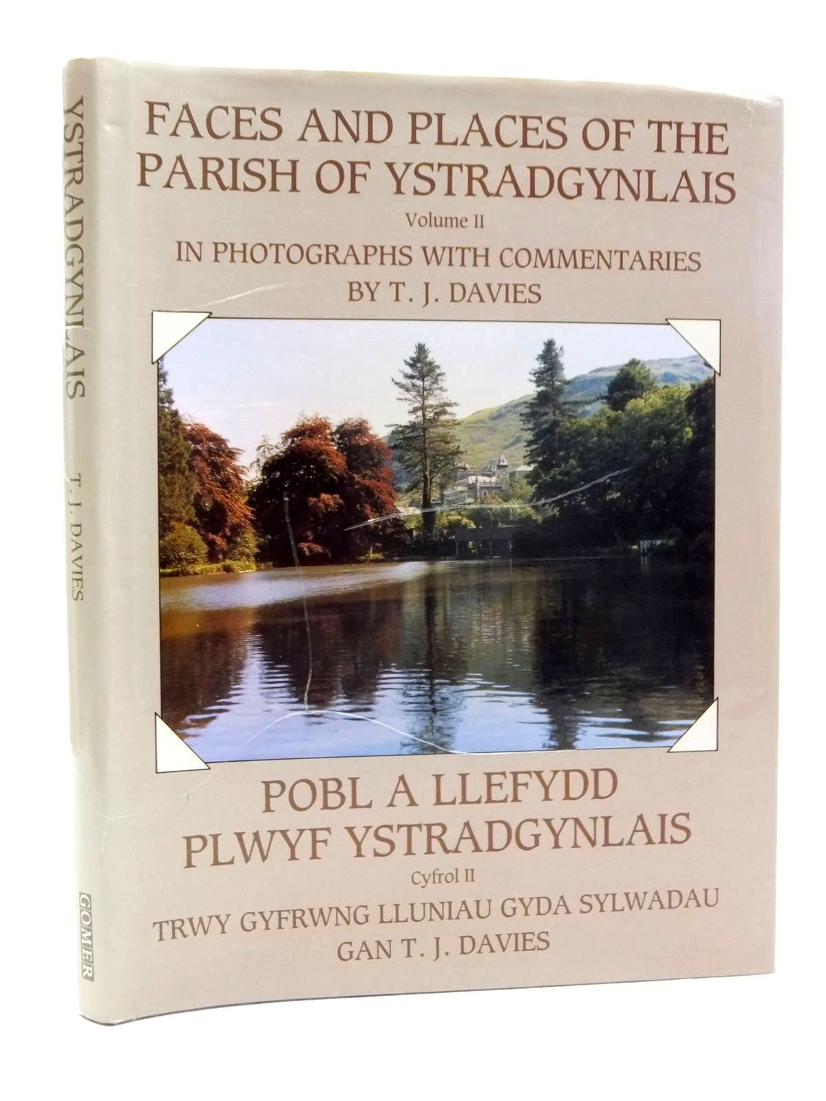 Photo of FACES AND PLACES OF THE PARISH OF YSTRADGYNLAIS VOLUME II written by Davies, T.J. published by J.D. Lewis & Sons (STOCK CODE: 1609865)  for sale by Stella & Rose's Books