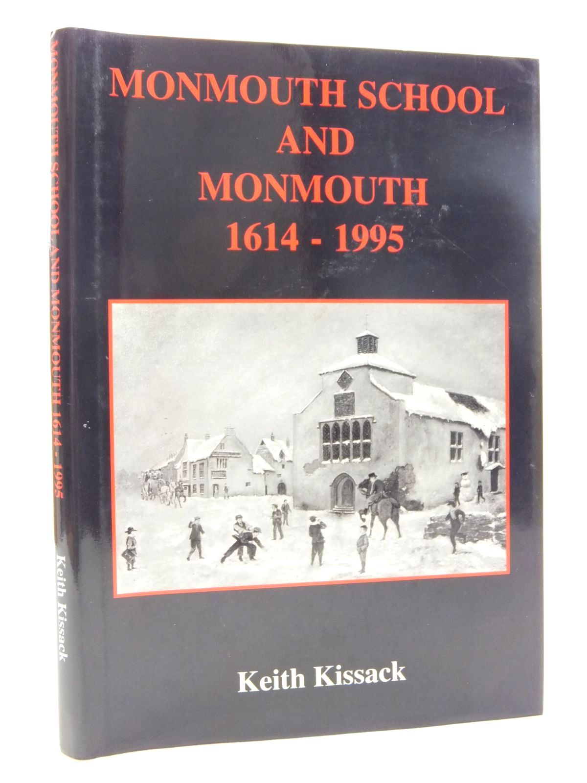 Photo of MONMOUTH SCHOOL AND MONMOUTH 1614-1995 written by Kissack, Keith published by Lapridge Publications (STOCK CODE: 1609868)  for sale by Stella & Rose's Books