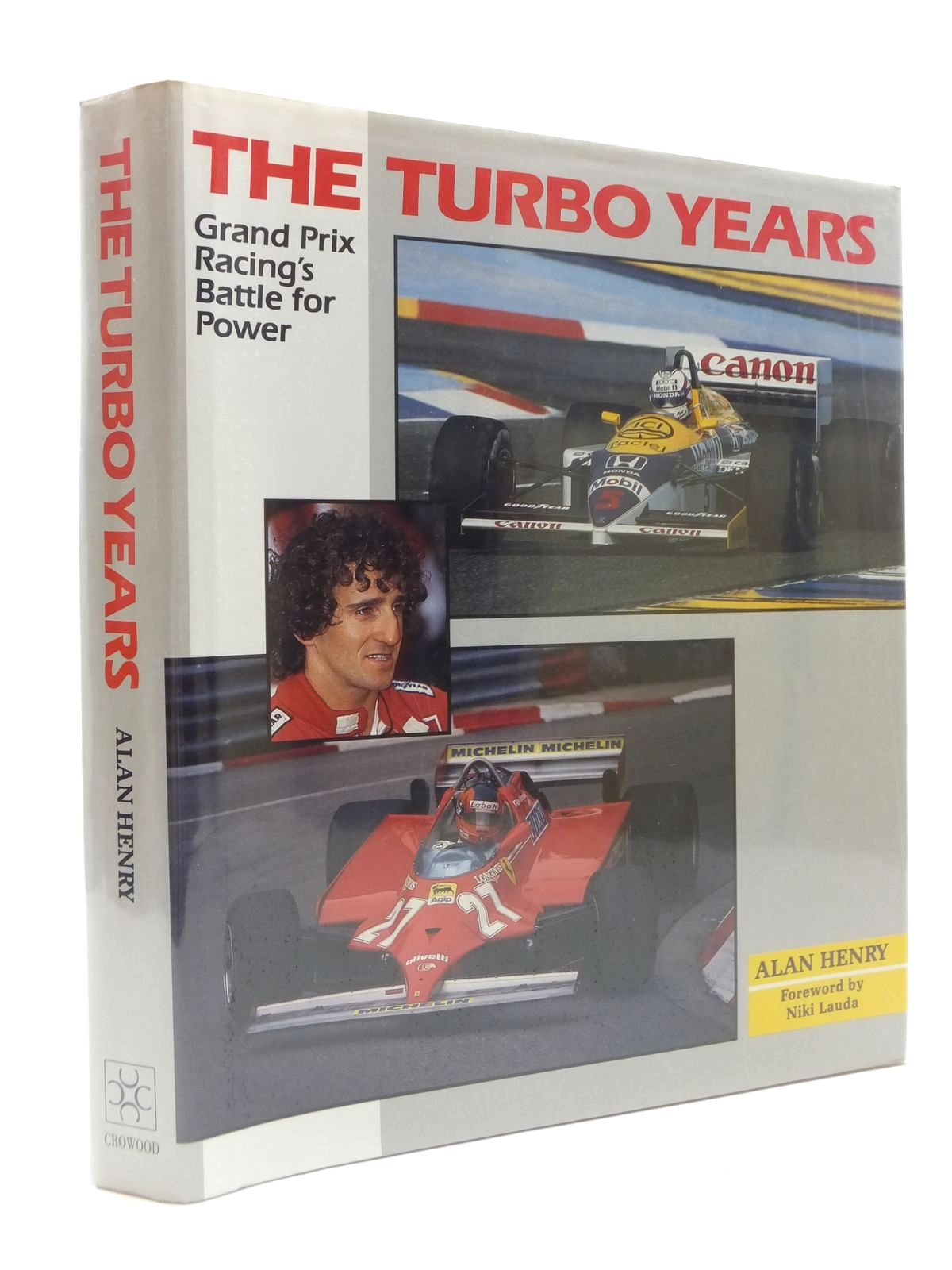 Photo of THE TURBO YEARS: GRAND PRIX RACING'S BATTLE FOR POWER written by Henry, Alan published by The Crowood Press (STOCK CODE: 1609878)  for sale by Stella & Rose's Books