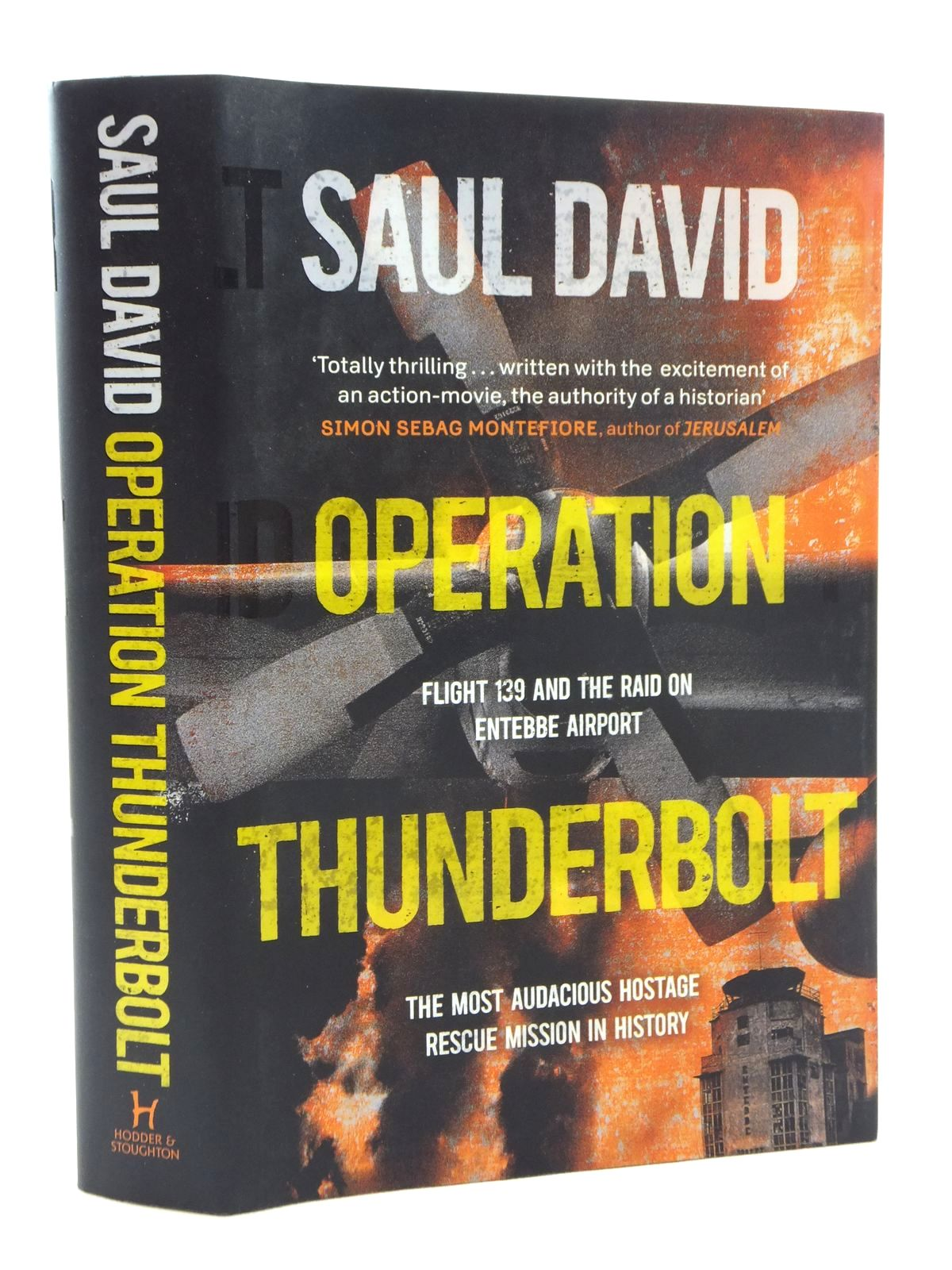 Photo of OPERATION THUNDERBOLT written by David, Saul published by Hodder & Stoughton (STOCK CODE: 1609882)  for sale by Stella & Rose's Books