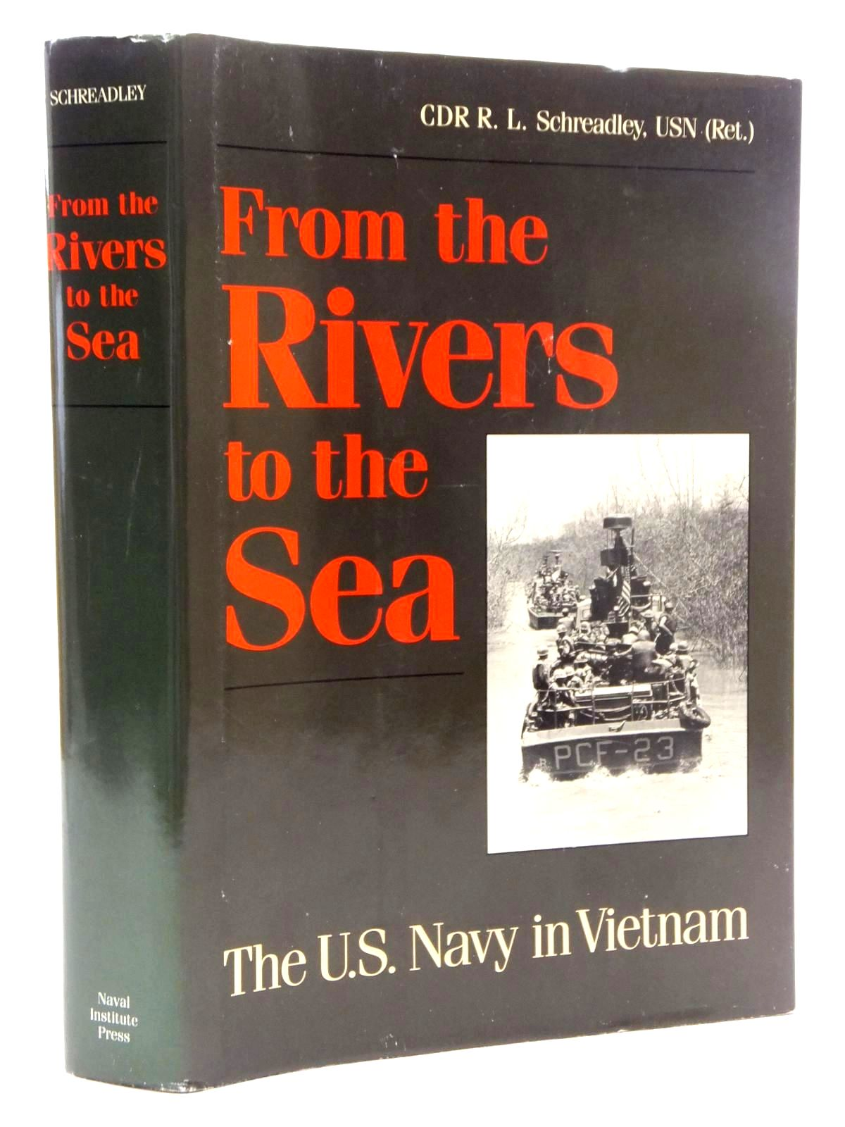 Photo of FROM THE RIVERS TO THE SEA written by Schreadley, R.L. published by Naval Institute Press (STOCK CODE: 1609892)  for sale by Stella & Rose's Books