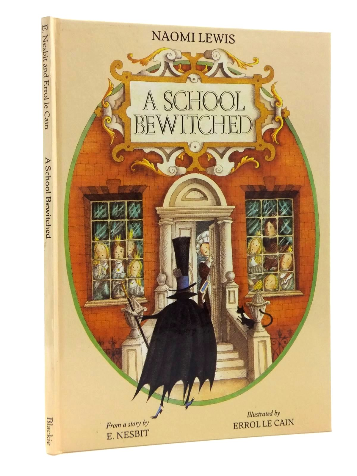Photo of A SCHOOL BEWITCHED written by Lewis, Naomi illustrated by Le Cain, Errol published by Blackie (STOCK CODE: 1609898)  for sale by Stella & Rose's Books