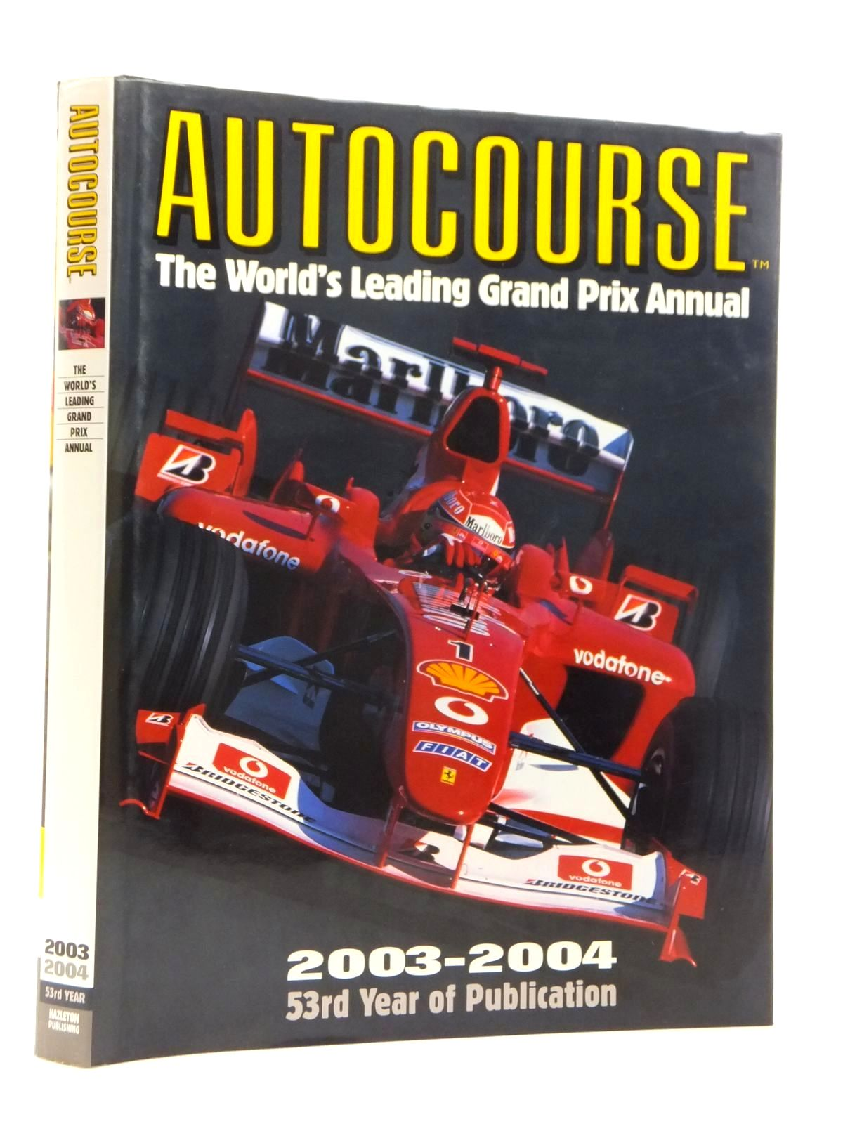 Photo of AUTOCOURSE 2003-2004 written by Henry, Alan published by Hazleton Publishing (STOCK CODE: 1609902)  for sale by Stella & Rose's Books