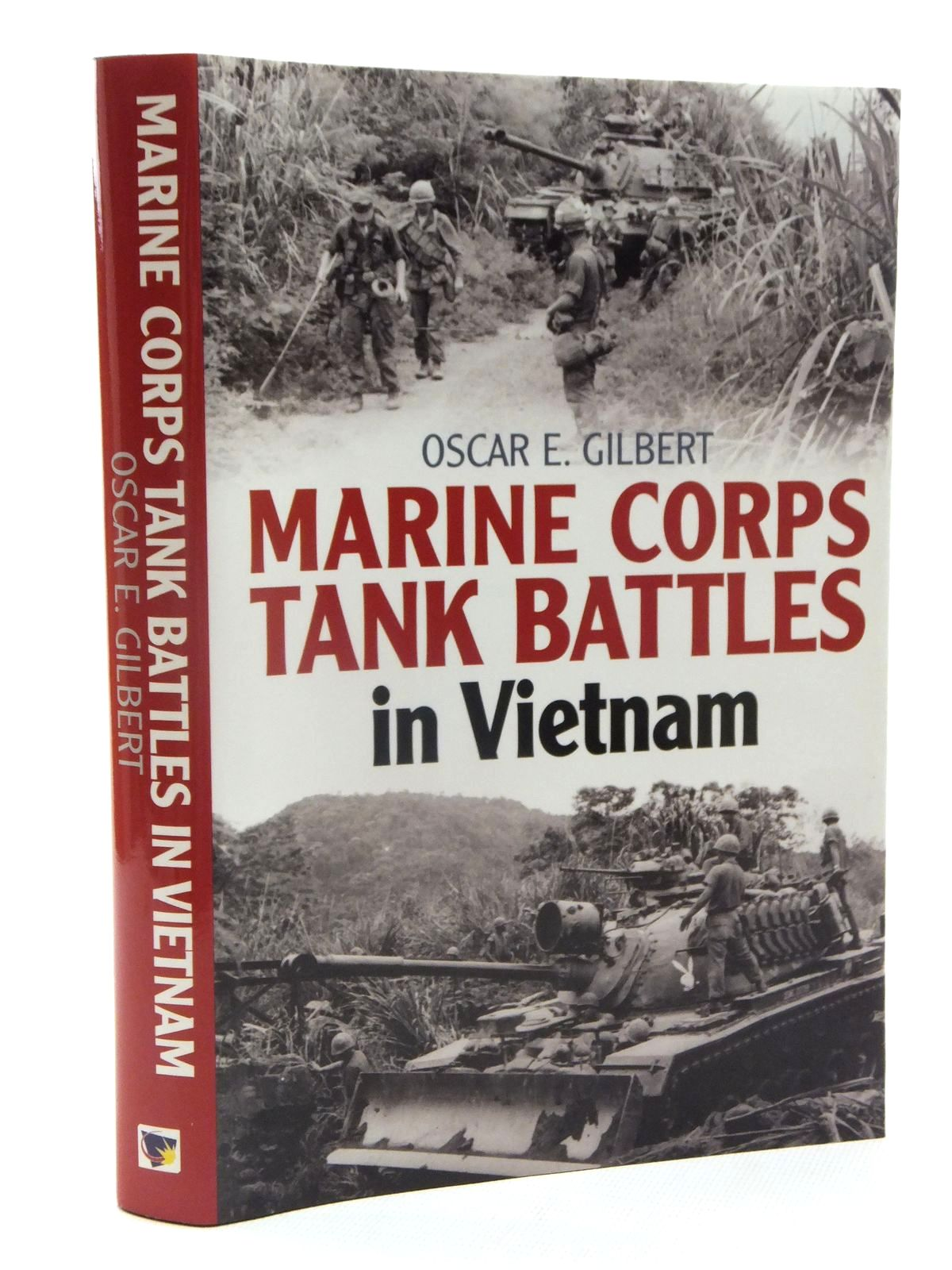 Photo of MARINE CORPS TANK BATTLES IN VIETNAM written by Gilbert, Oscar E. published by Casemate (STOCK CODE: 1609916)  for sale by Stella & Rose's Books