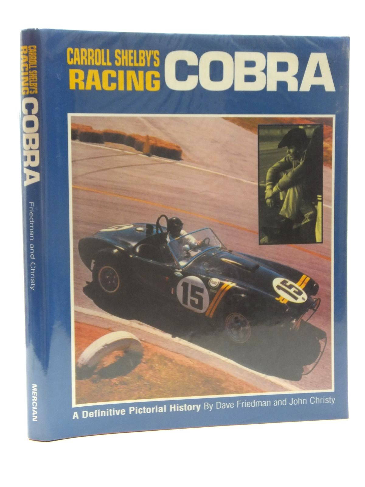 Photo of CARROLL SHELBY'S RACING COBRA written by Friedman, Dave<br />Christy, John published by Osprey Publishing, The Newport Press (STOCK CODE: 1609922)  for sale by Stella & Rose's Books