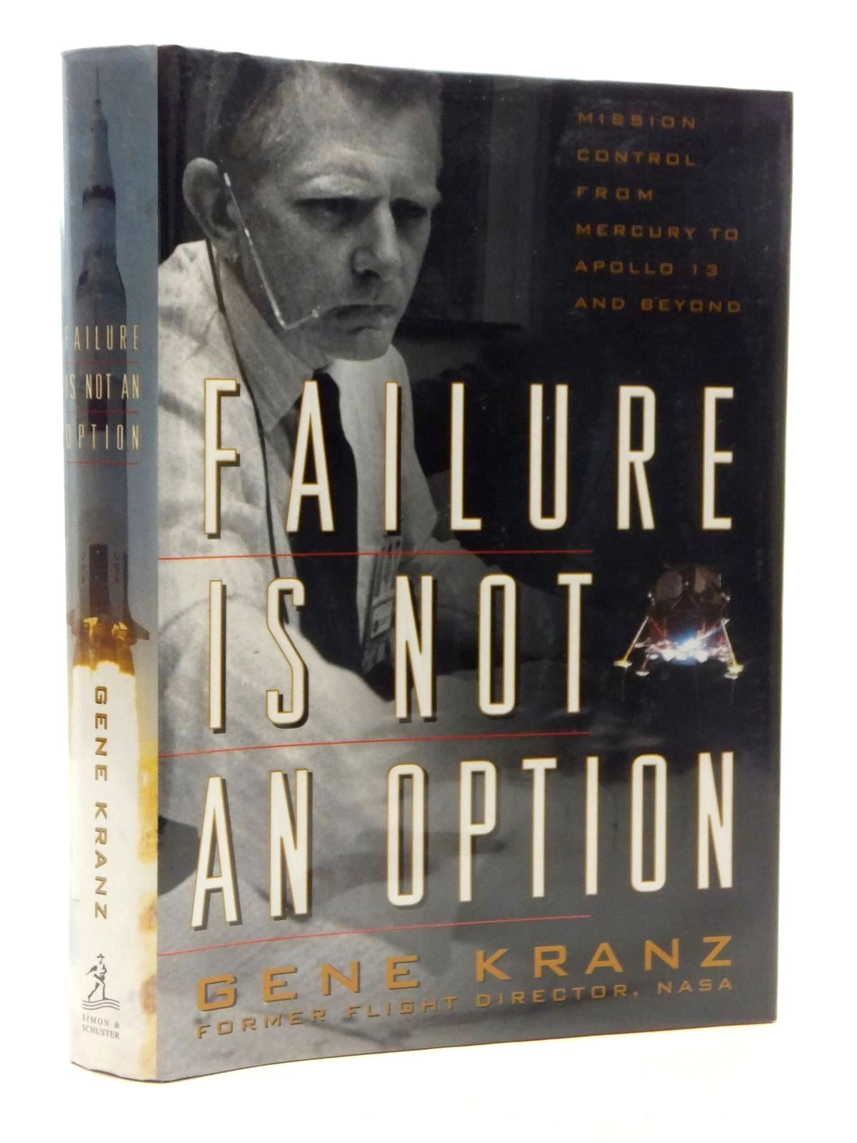 Photo of FAILURE IS NOT AN OPTION written by Kranz, Gene published by Simon & Schuster (STOCK CODE: 1609952)  for sale by Stella & Rose's Books