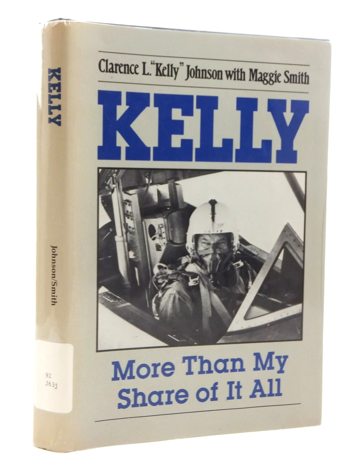Photo of KELLY MORE THAN MY SHARE OF IT ALL written by Johnson, Clarence L. Kelly<br />Smith, Maggie published by Smithsonian Institution Press (STOCK CODE: 1609962)  for sale by Stella & Rose's Books
