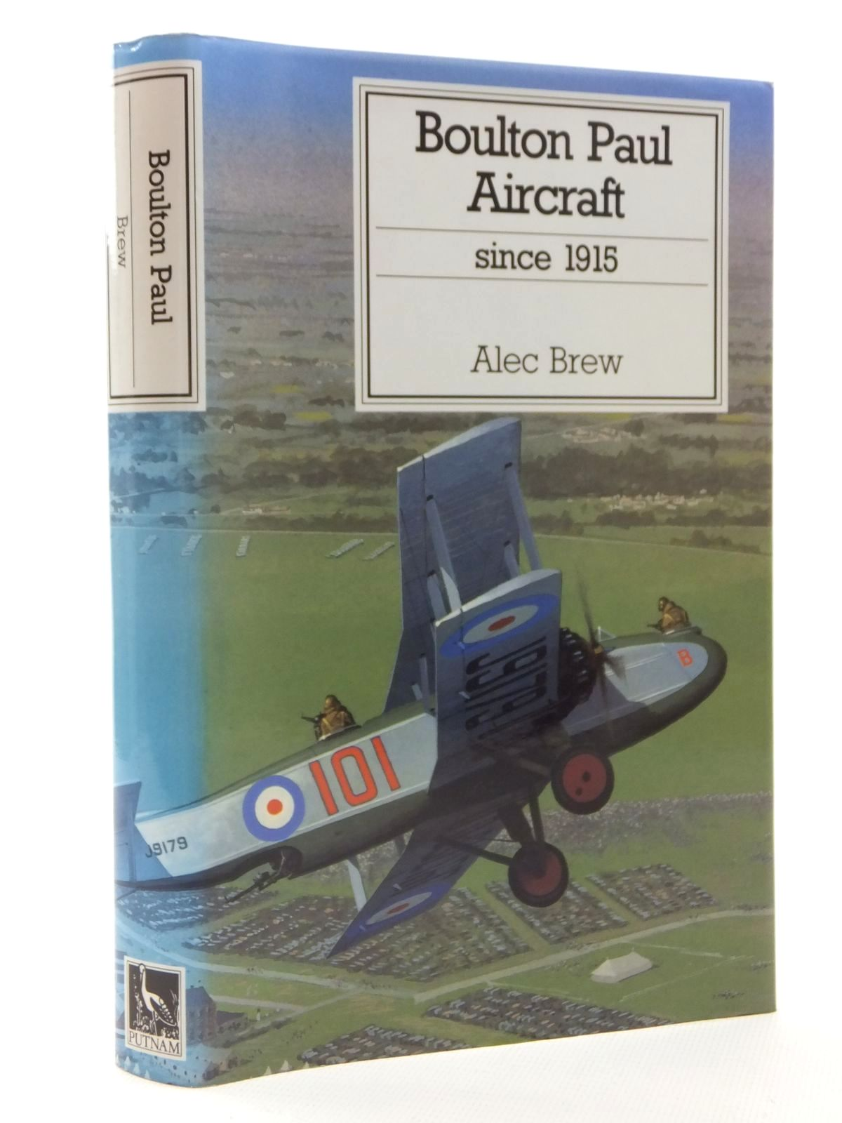 Photo of BOULTON PAUL AIRCRAFT SINCE 1915 written by Brew, Alec published by Putnam (STOCK CODE: 1610049)  for sale by Stella & Rose's Books