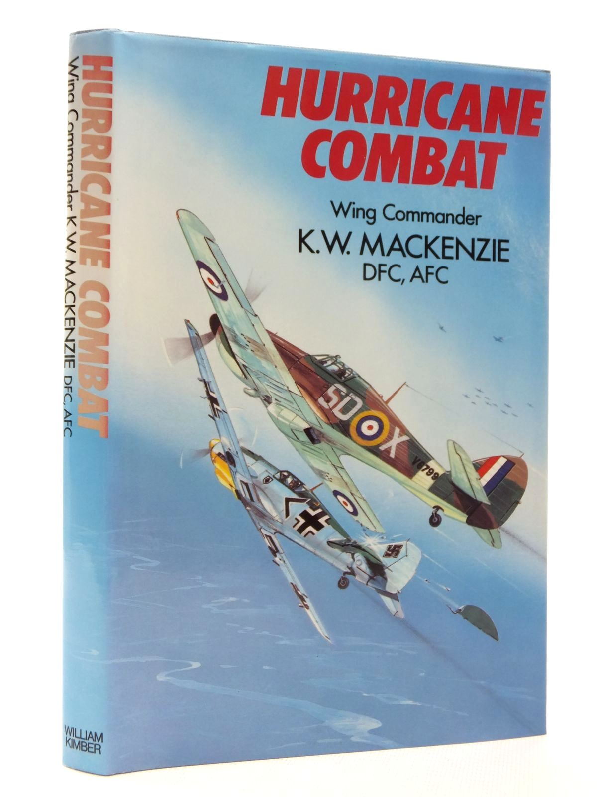 Photo of HURRICANE COMBAT written by MacKenzie, Wing Commander K.W. published by William Kimber (STOCK CODE: 1610084)  for sale by Stella & Rose's Books