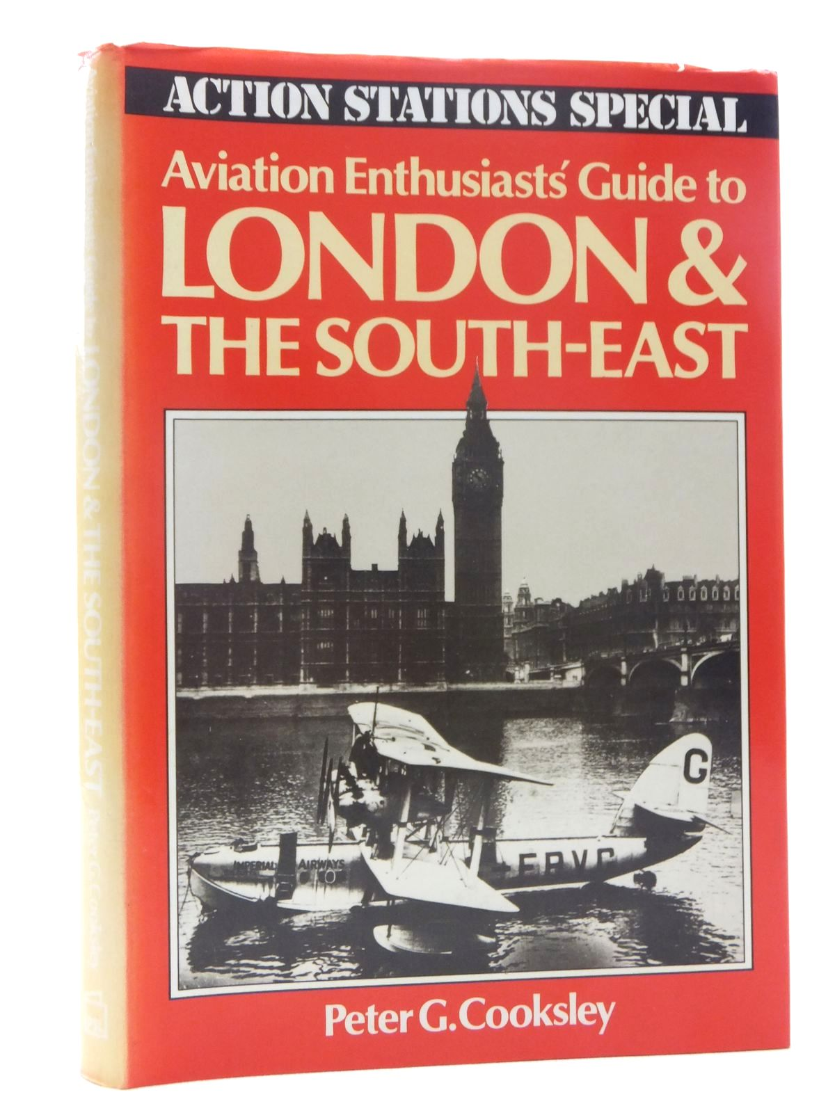 Photo of AVIATION ENTHUSIAST'S GUIDE TO LONDON & THE SOUTH-EAST written by Cooksley, Peter G. published by Patrick Stephens (STOCK CODE: 1610088)  for sale by Stella & Rose's Books