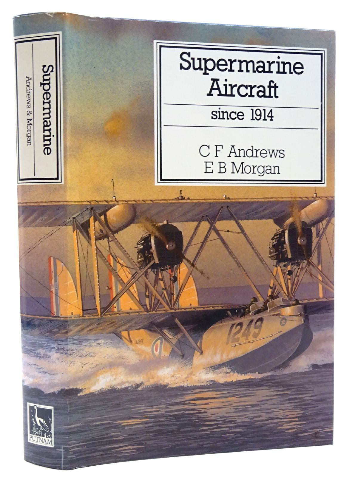 Photo of SUPERMARINE AIRCRAFT SINCE 1914 written by Andrews, C.F.<br />Morgan, E.B. published by Putnam (STOCK CODE: 1610131)  for sale by Stella & Rose's Books