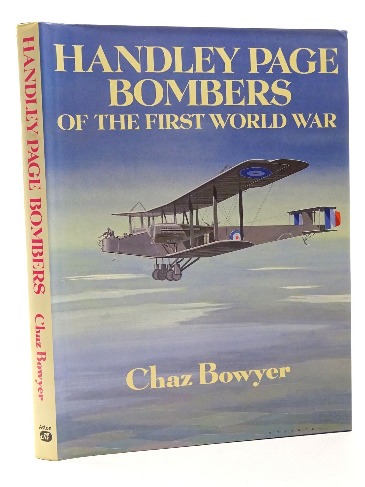 Photo of HANDLEY PAGE BOMBERS OF THE FIRST WORLD WAR written by Bowyer, Chaz published by Aston Publications (STOCK CODE: 1610149)  for sale by Stella & Rose's Books