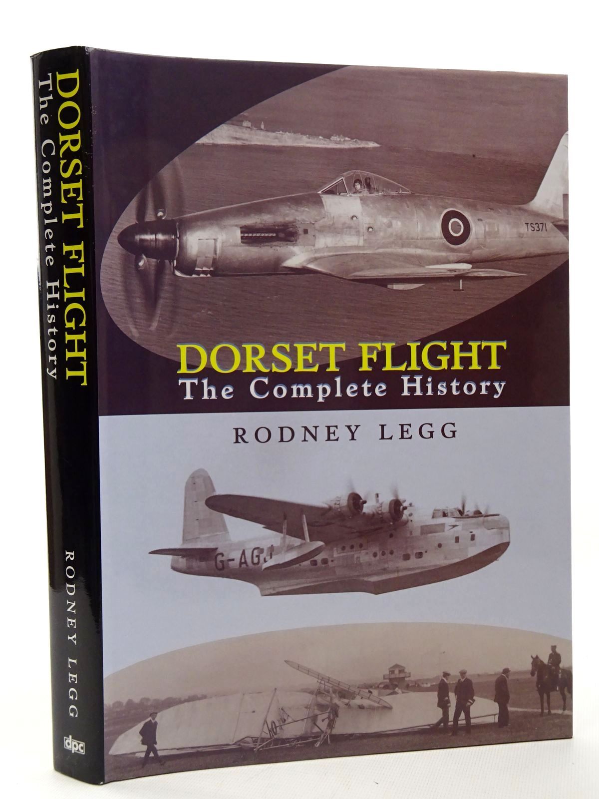 Photo of DORSET FLIGHT THE COMPLETE HISTORY written by Legg, Rodney published by Dorset Publishing Company (STOCK CODE: 1610169)  for sale by Stella & Rose's Books