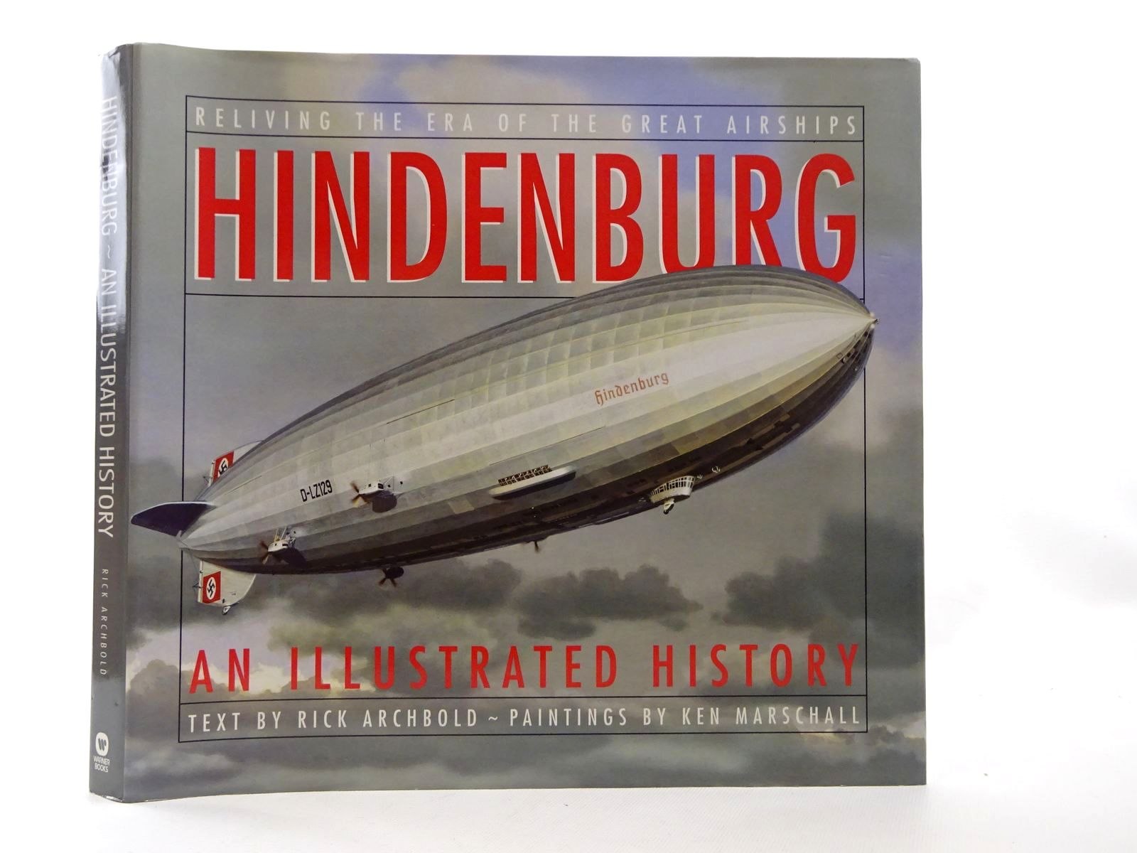Photo of HINDENBURG: AN ILLUSTRATED HISTORY written by Archbold, Rick illustrated by Marschall, Ken published by Warner Books, Madison Press Books (STOCK CODE: 1610172)  for sale by Stella & Rose's Books