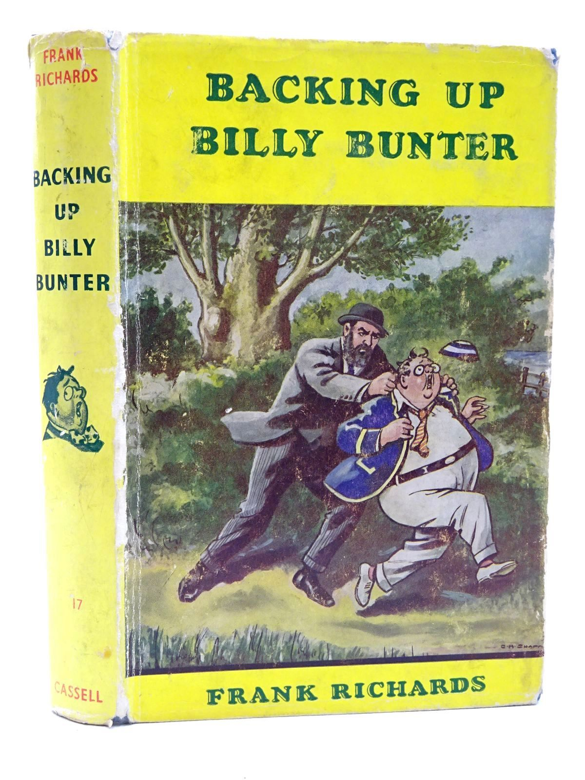 Photo of BACKING UP BILLY BUNTER written by Richards, Frank illustrated by Chapman, C.H. published by Cassell & Co. (STOCK CODE: 1610177)  for sale by Stella & Rose's Books