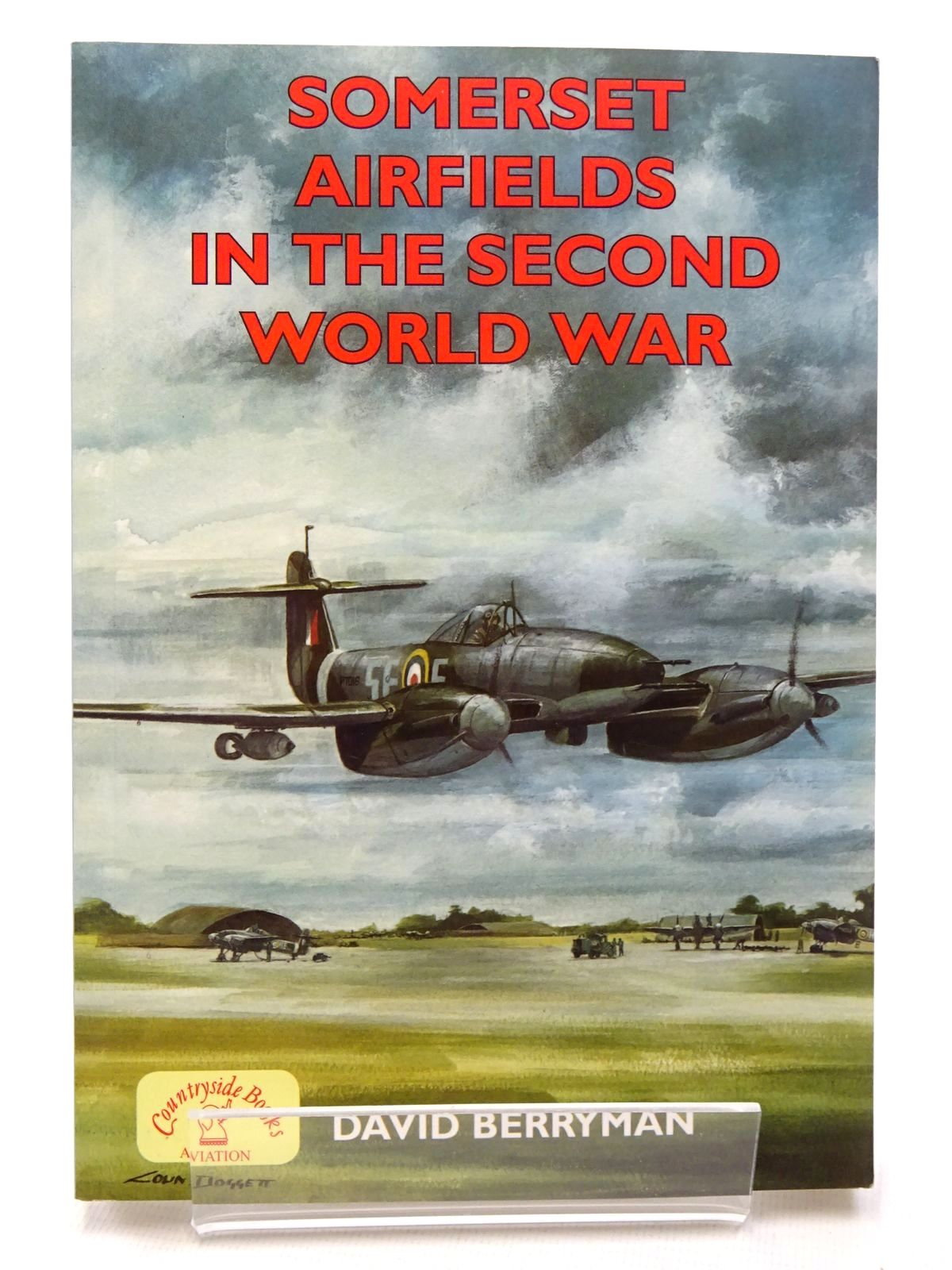 Photo of SOMERSET AIRFIELDS IN THE SECOND WORLD WAR written by Berryman, David published by Countryside Books (STOCK CODE: 1610179)  for sale by Stella & Rose's Books
