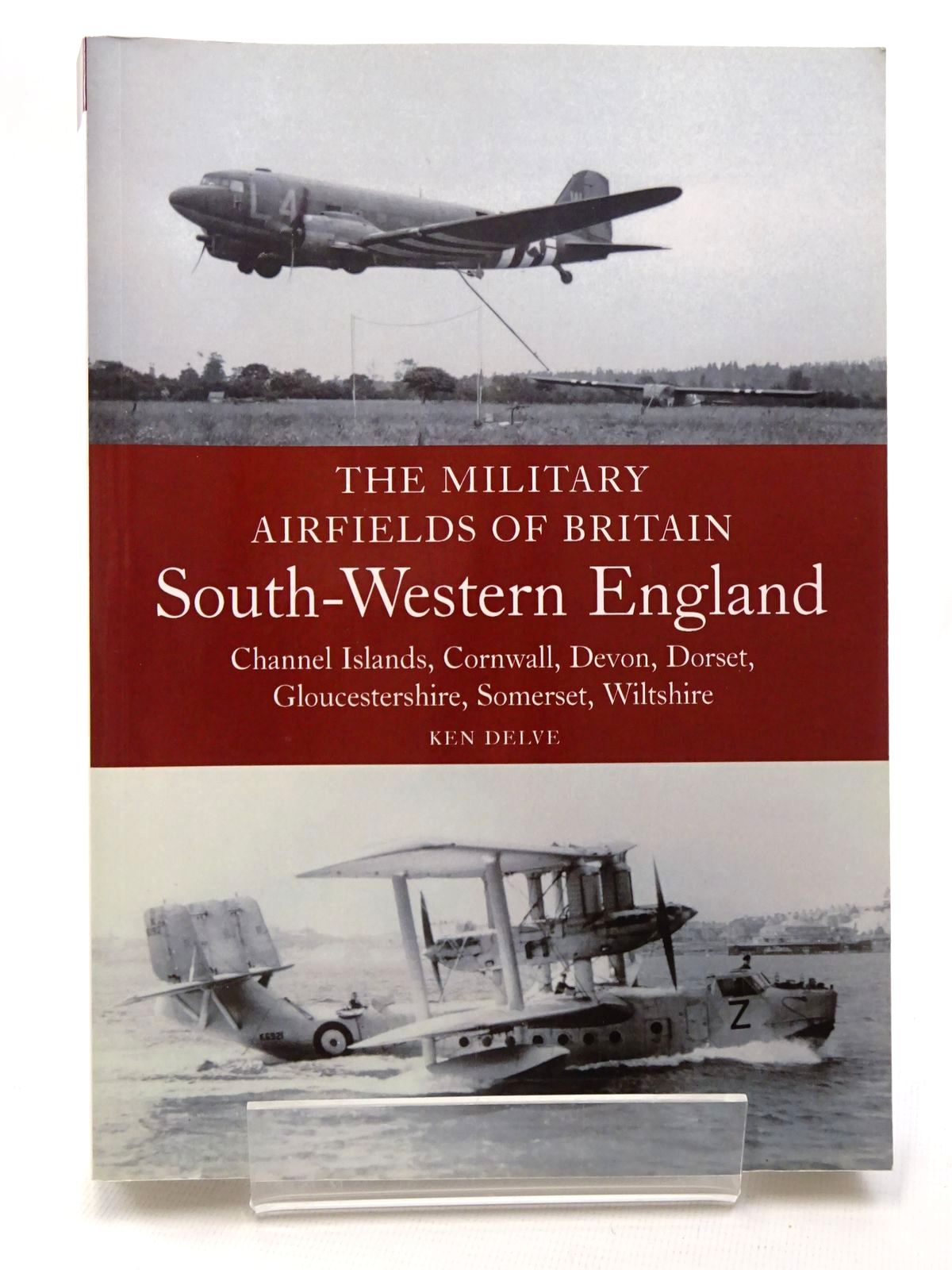 Photo of THE MILITARY AIRFIELDS OF BRITAIN SOUTH-WESTERN ENGLAND written by Delve, Ken published by The Crowood Press (STOCK CODE: 1610183)  for sale by Stella & Rose's Books