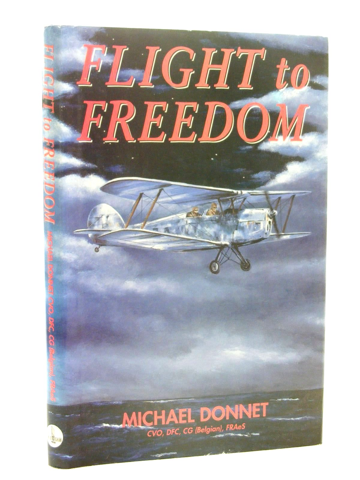 Photo of FLIGHT TO FREEDOM written by Donnet, Michael published by Wingham Press (STOCK CODE: 1610266)  for sale by Stella & Rose's Books