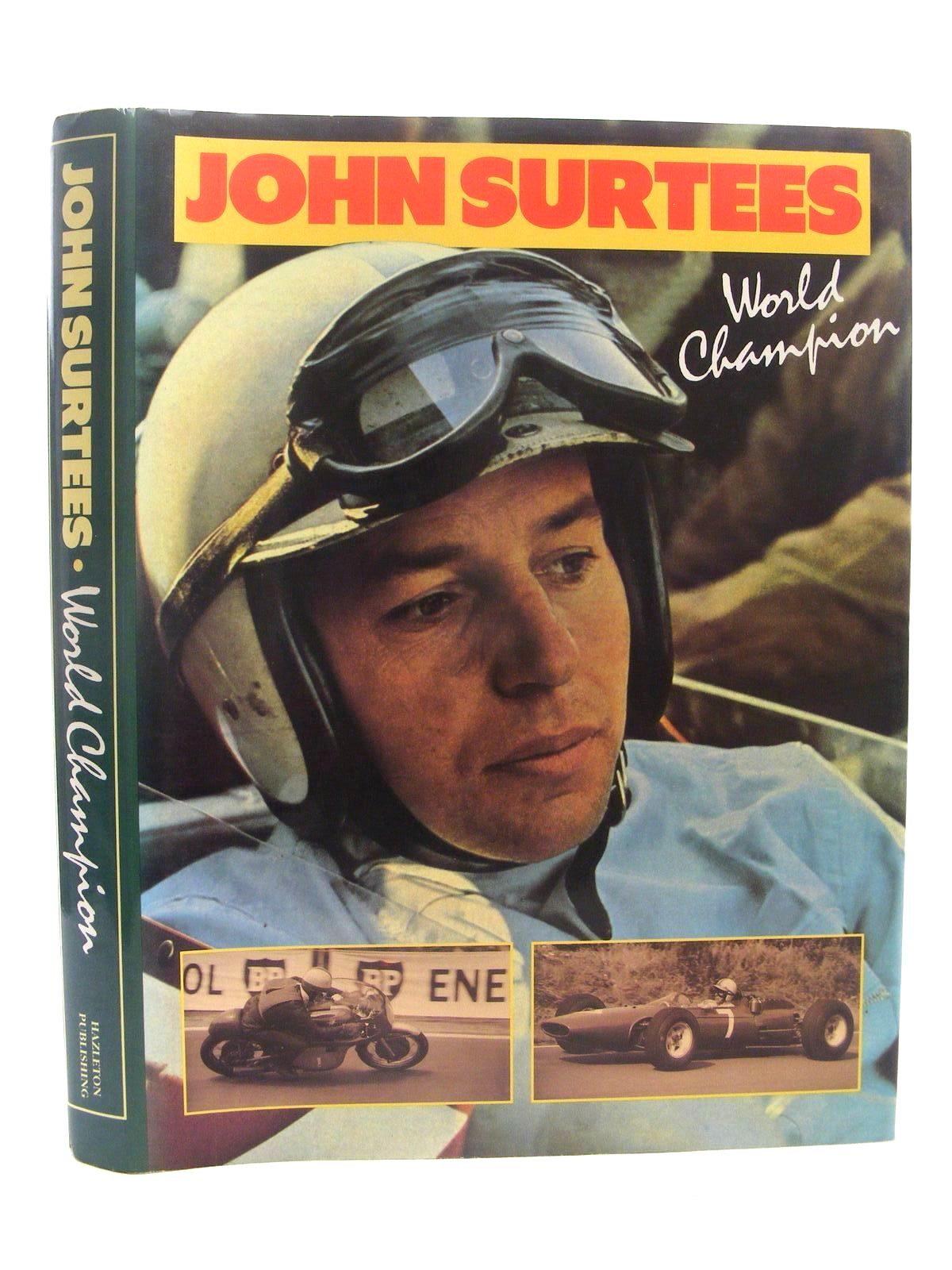 Photo of JOHN SURTEES WORLD CHAMPION written by Surtees, John<br />Henry, Alan published by Hazleton Publishing (STOCK CODE: 1610302)  for sale by Stella & Rose's Books