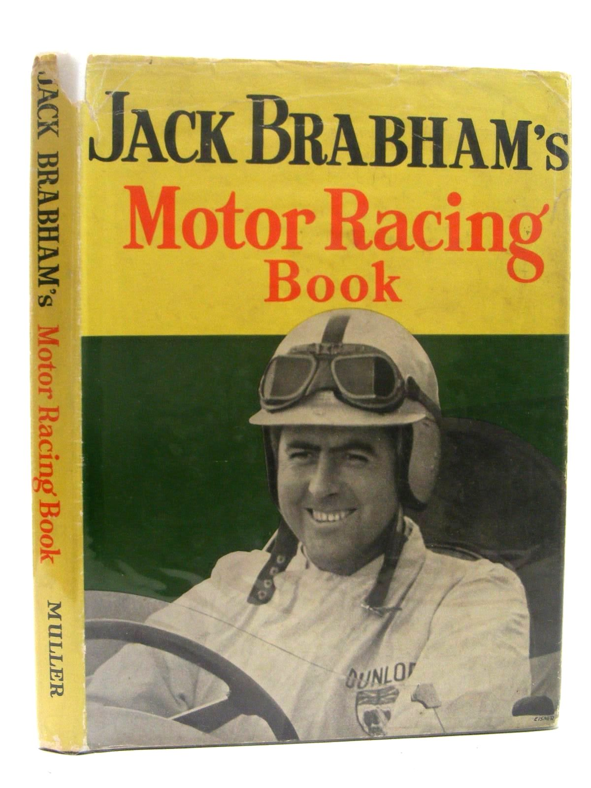Photo of JACK BRABHAM'S MOTOR RACING BOOK written by Brabham, Jack published by Frederick Muller Limited (STOCK CODE: 1610308)  for sale by Stella & Rose's Books