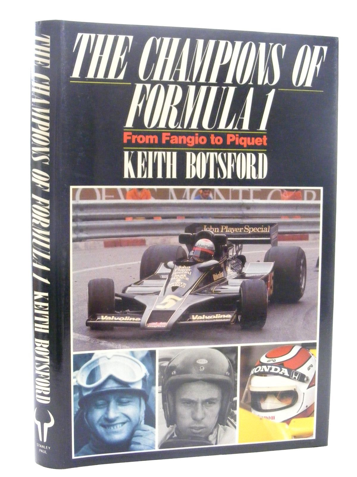 Photo of THE CHAMPIONS OF FORMULA 1 FROM FANGIO TO PIQUET written by Botsford, Keith published by Stanley Paul (STOCK CODE: 1610326)  for sale by Stella & Rose's Books
