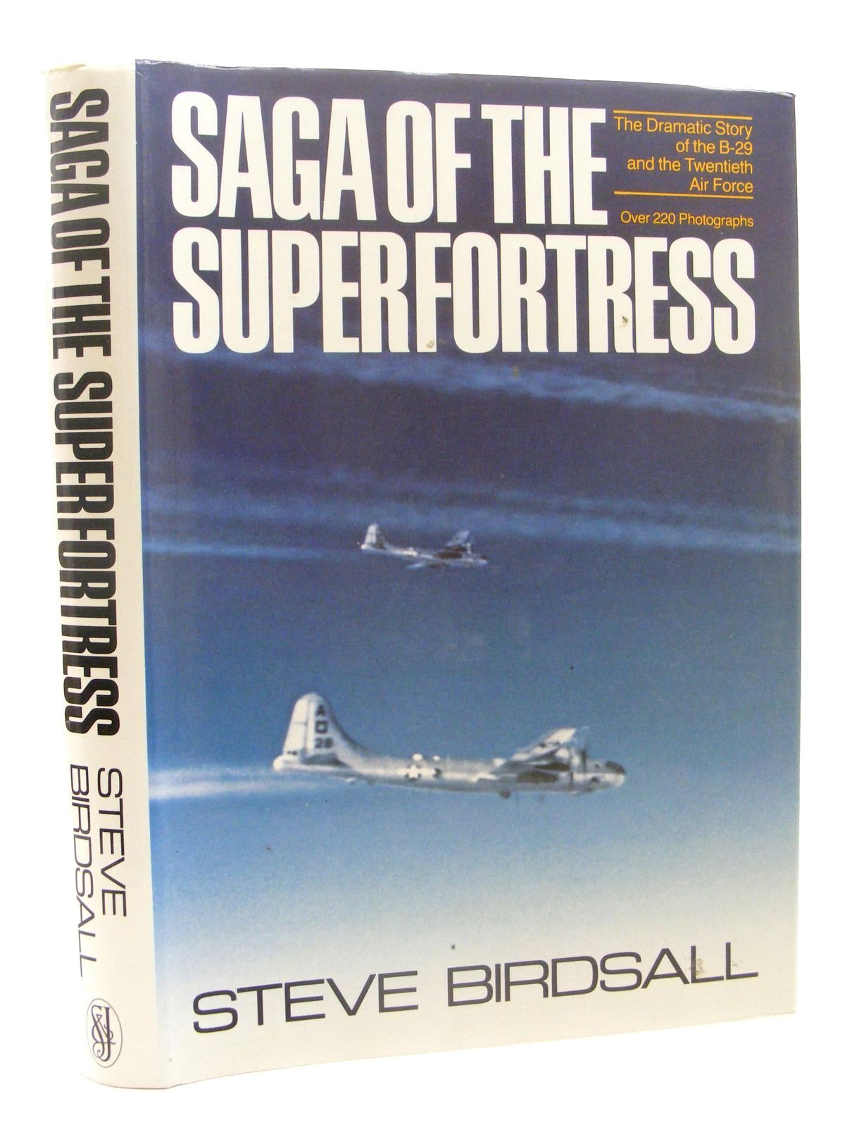 Photo of SAGA OF THE SUPERFORTRESS written by Birdsall, Steve published by Sidgwick & Jackson (STOCK CODE: 1610332)  for sale by Stella & Rose's Books