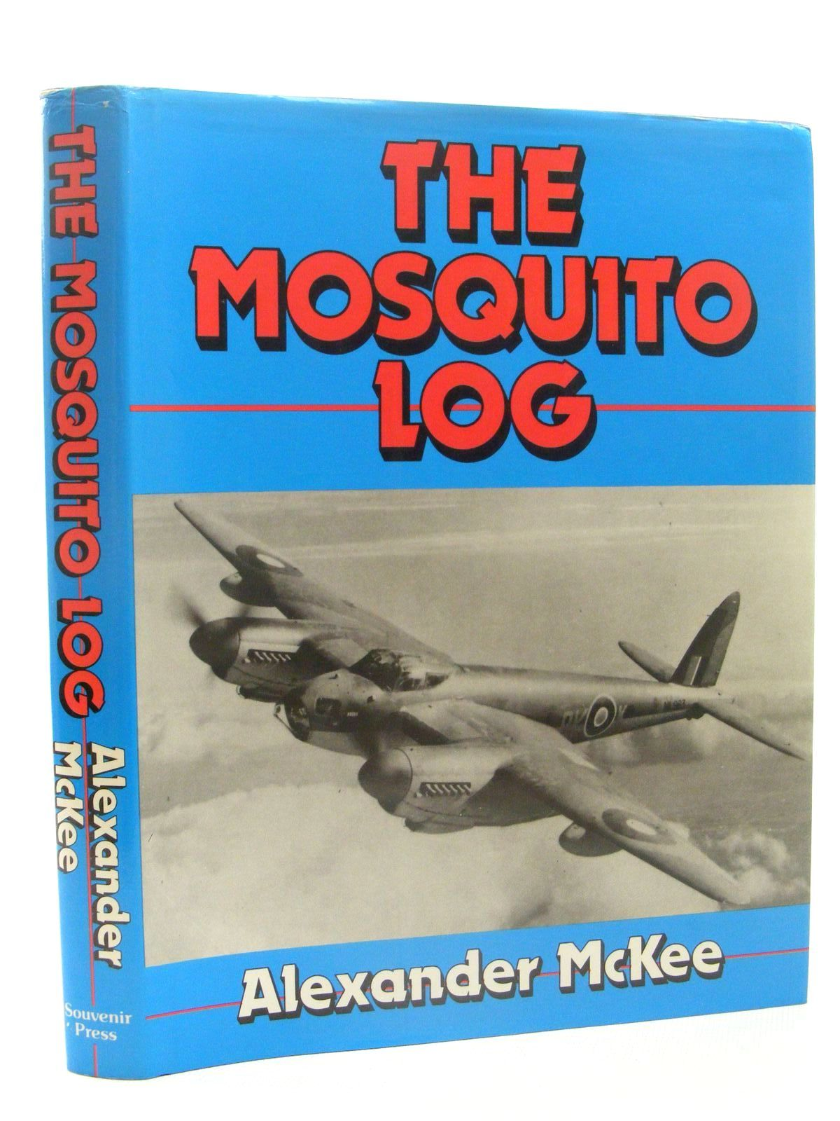 Photo of THE MOSQUITO LOG written by McKee, Alexander published by Souvenir Press (STOCK CODE: 1610335)  for sale by Stella & Rose's Books