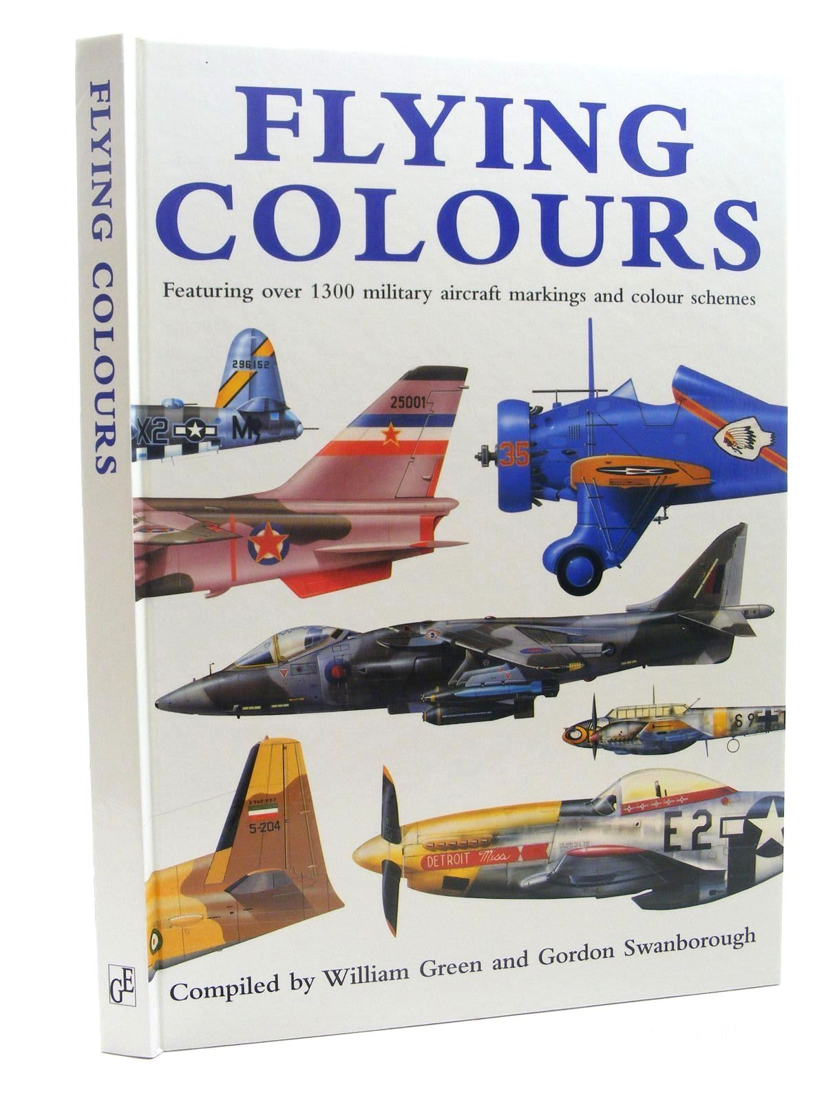 Photo of FLYING COLOURS written by Green, William<br />Swanborough, Gordon published by Greenwich Editions (STOCK CODE: 1610339)  for sale by Stella & Rose's Books