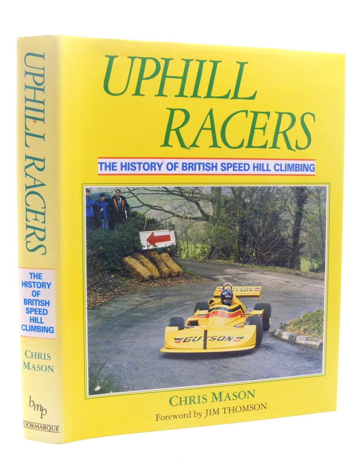 Photo of UPHILL RACERS THE HISTORY OF BRITISH SPEED HILL CLIMBING written by Mason, Chris published by Bookmarque Publishing (STOCK CODE: 1610353)  for sale by Stella & Rose's Books