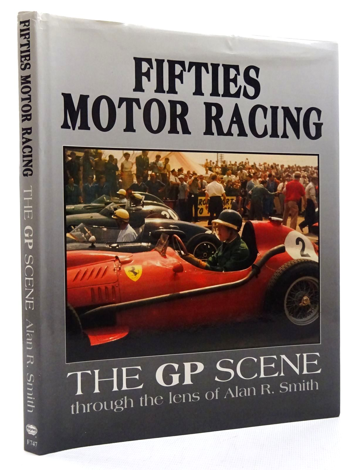 Photo of FIFTIES MOTOR RACING written by Smith, Alan R. published by Haynes Publishing Group, Foulis (STOCK CODE: 1610409)  for sale by Stella & Rose's Books