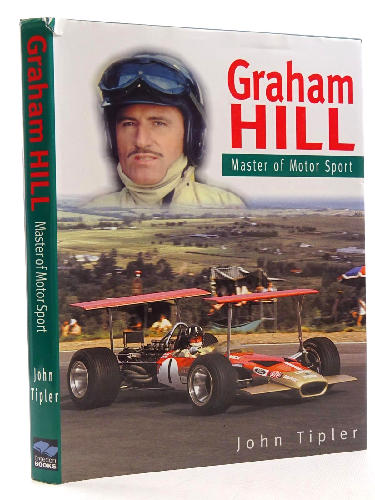 Photo of GRAHAM HILL MASTER OF MOTOR SPORT written by Tipler, John published by Breedon Books Publishing Co. (STOCK CODE: 1610447)  for sale by Stella & Rose's Books