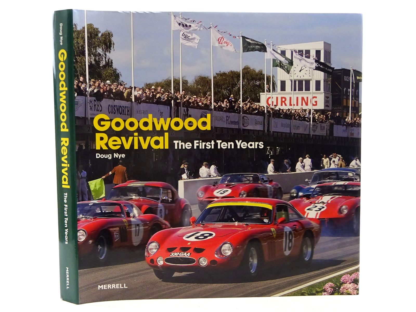 Photo of GOODWOOD REVIVAL THE FIRST TEN YEARS written by Nye, Doug published by Merrell Publishers Limited (STOCK CODE: 1610450)  for sale by Stella & Rose's Books