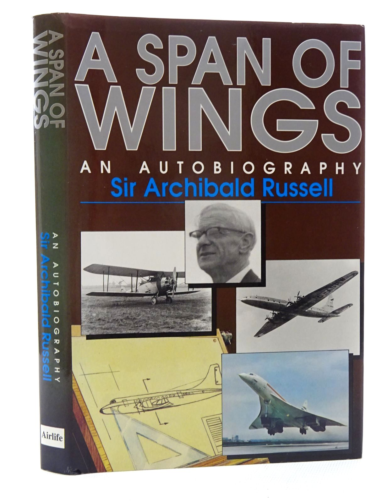 Photo of A SPAN OF WINGS written by Russell, Archibald published by Airlife (STOCK CODE: 1610452)  for sale by Stella & Rose's Books