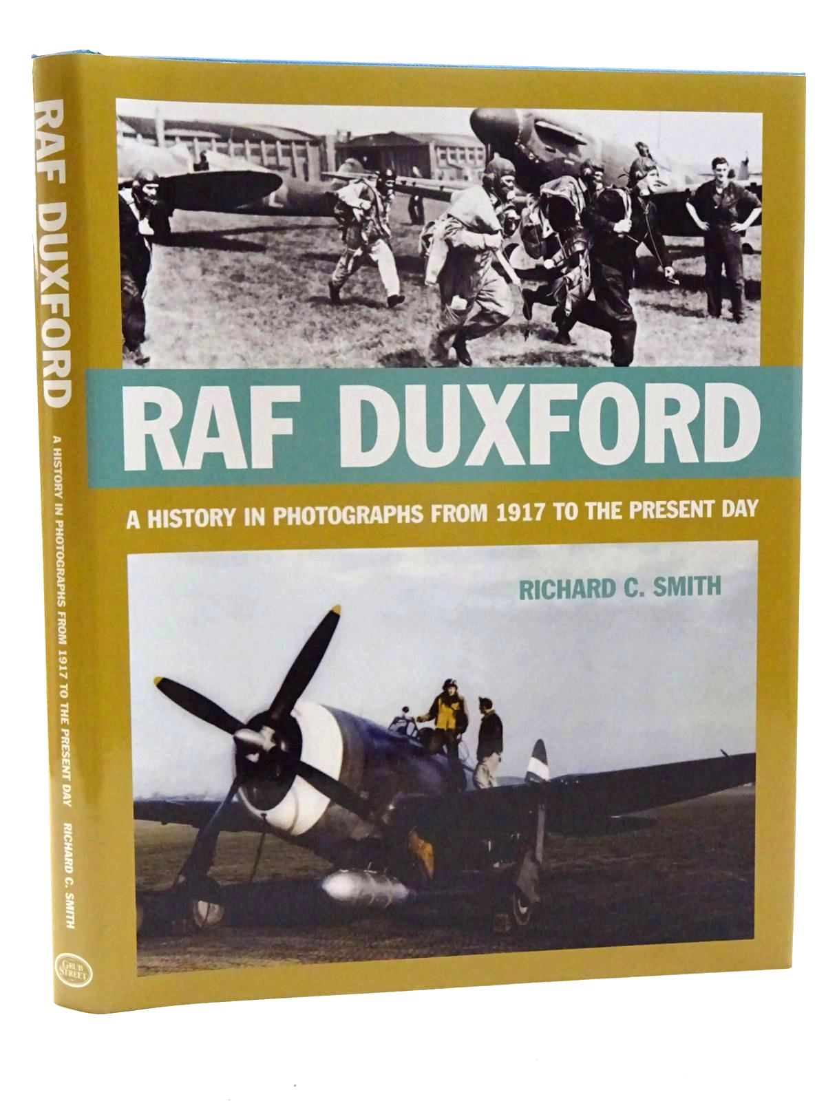 Photo of RAF DUXFORD written by Smith, Richard C. published by Grub Street (STOCK CODE: 1610455)  for sale by Stella & Rose's Books