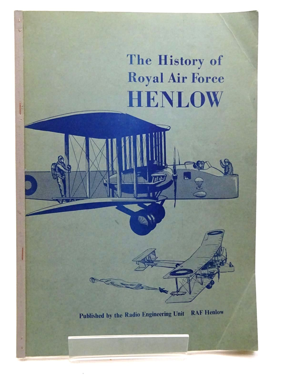 Photo of THE HISTORY OF ROYAL AIR FORCE HENLOW published by Radio Engineering Unit, Raf Henlow (STOCK CODE: 1610459)  for sale by Stella & Rose's Books