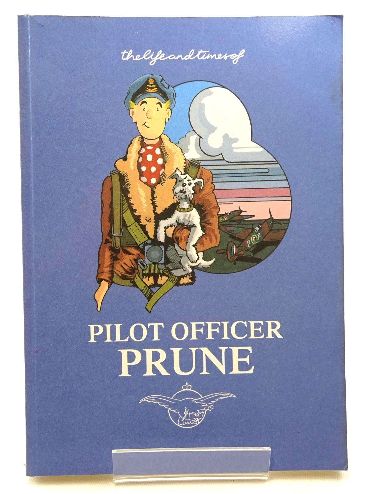 Photo of THE LIFE AND TIMES OF PILOT OFFICER PRUNE written by Hamilton, Tim illustrated by Hamilton, Tim published by H.M.S.O. (STOCK CODE: 1610468)  for sale by Stella & Rose's Books
