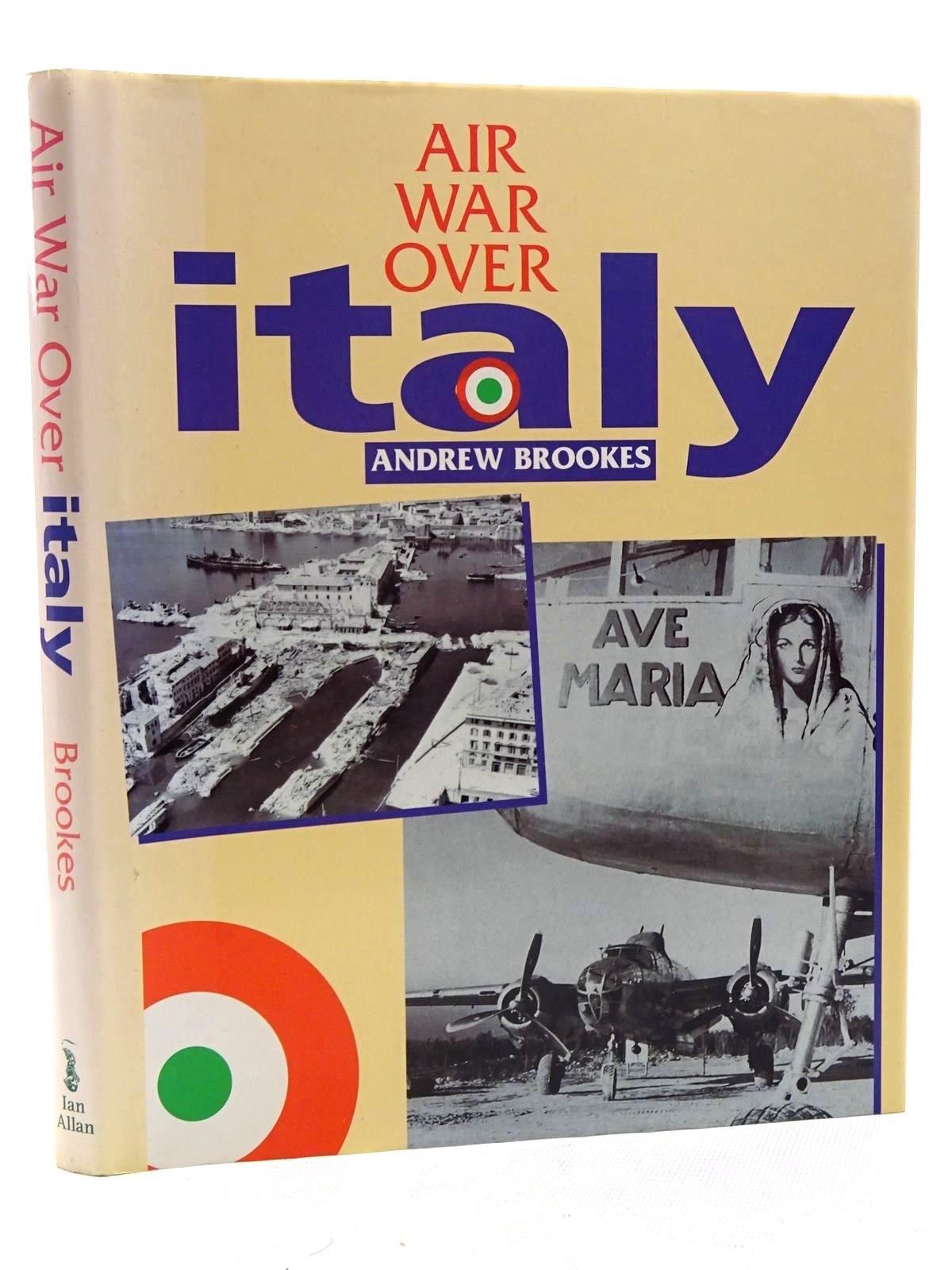 Photo of AIR WAR OVER ITALY 1943-1945 written by Brookes, Andrew published by Ian Allan (STOCK CODE: 1610479)  for sale by Stella & Rose's Books